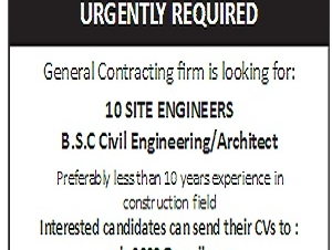 URGENTLY REQUIRED 10 SITE ENGINEERSB.S.C Civil Engineering/Architect